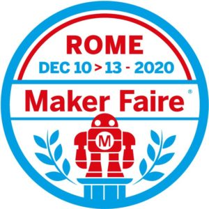 11 – 13/12/2020 – Maker Faire Rome 2020, Digital Edition