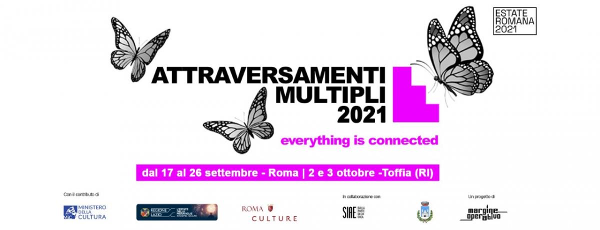 17 – 19/09/2021 – Festival di Attraversamenti Multipli in Roma 🗓